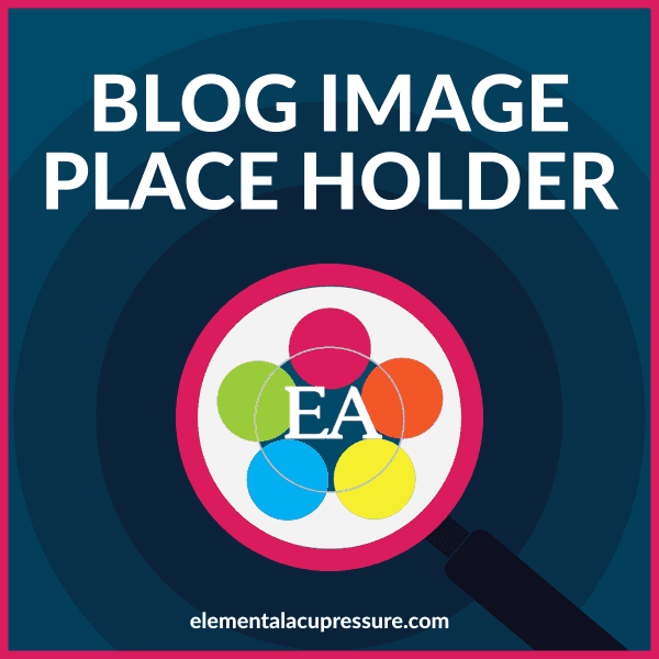 elemental acupressure blog place holder
